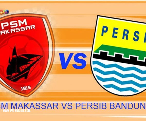 Prediksi PSM Makassar vs Persib Bandung 18 Agustus 2019