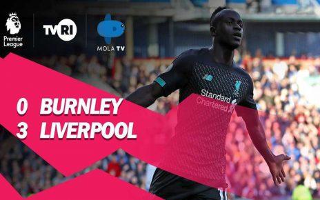 Hasil Pertandingan Burnley vs Liverpool: Skor 0-3