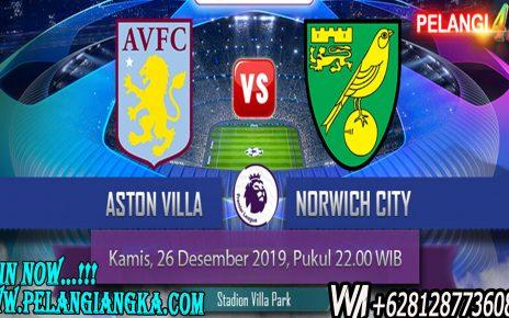 Prediksi Aston Villa Vs Norwich City 26 Desember 2019 Pukul 22.00 WIB