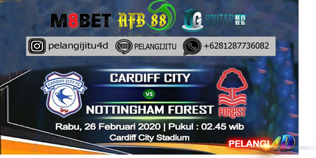 PREDIKSI CARDIFF CITY VS NOTTINGHAM FOREST 26 FEBRUARI 2020