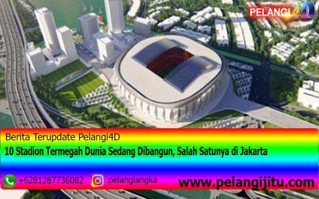 10 Stadion Termegah Dunia Sedang Dibangun, Salah Satunya di Jakarta